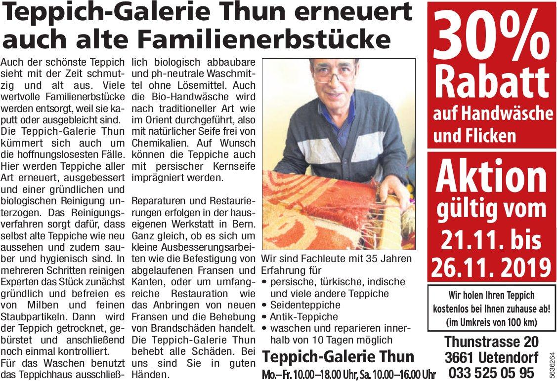 Teppich-Galerie Thun erneuert auch alte Familienerbstücke - 30% Rabatt auf Handwäsche und Flicken