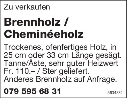 Brennholz / Cheminéeholz zu verkaufen