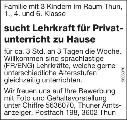 Familie im Raum Thun sucht Lehrkraft für Privatunterricht zu Hause