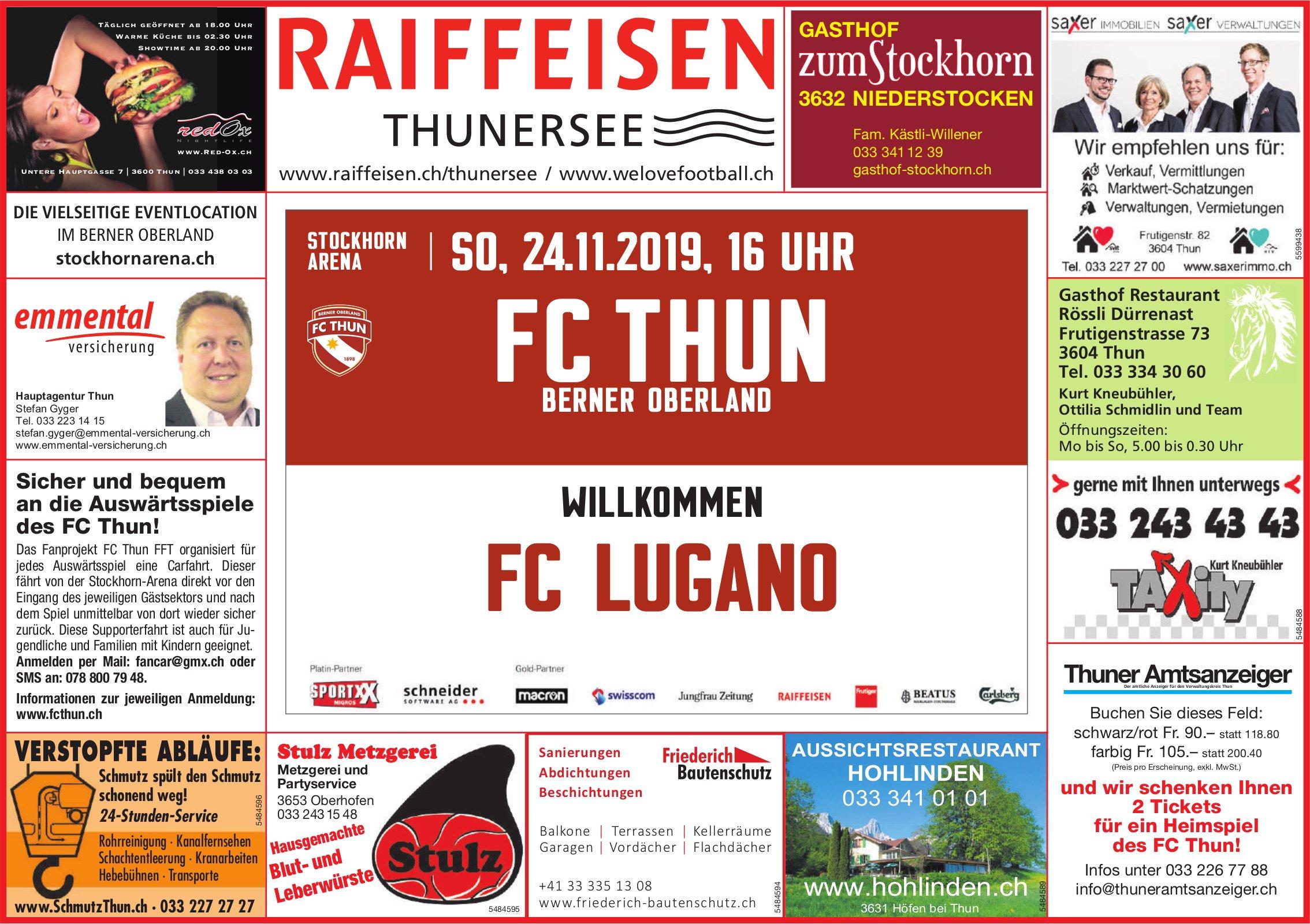 FC THUN BERNER OBERLAND WILLKOMMEN FC LUGANO AM 24. NOVEMBER