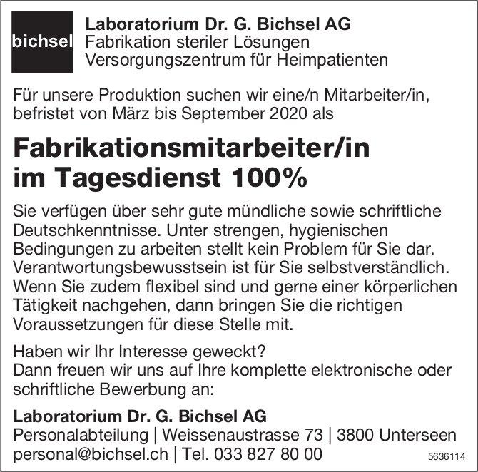 Fabrikationsmitarbeiter/in im Tagesdienst 100% bei Laboratorium Dr. G. Bichsel AG gesucht