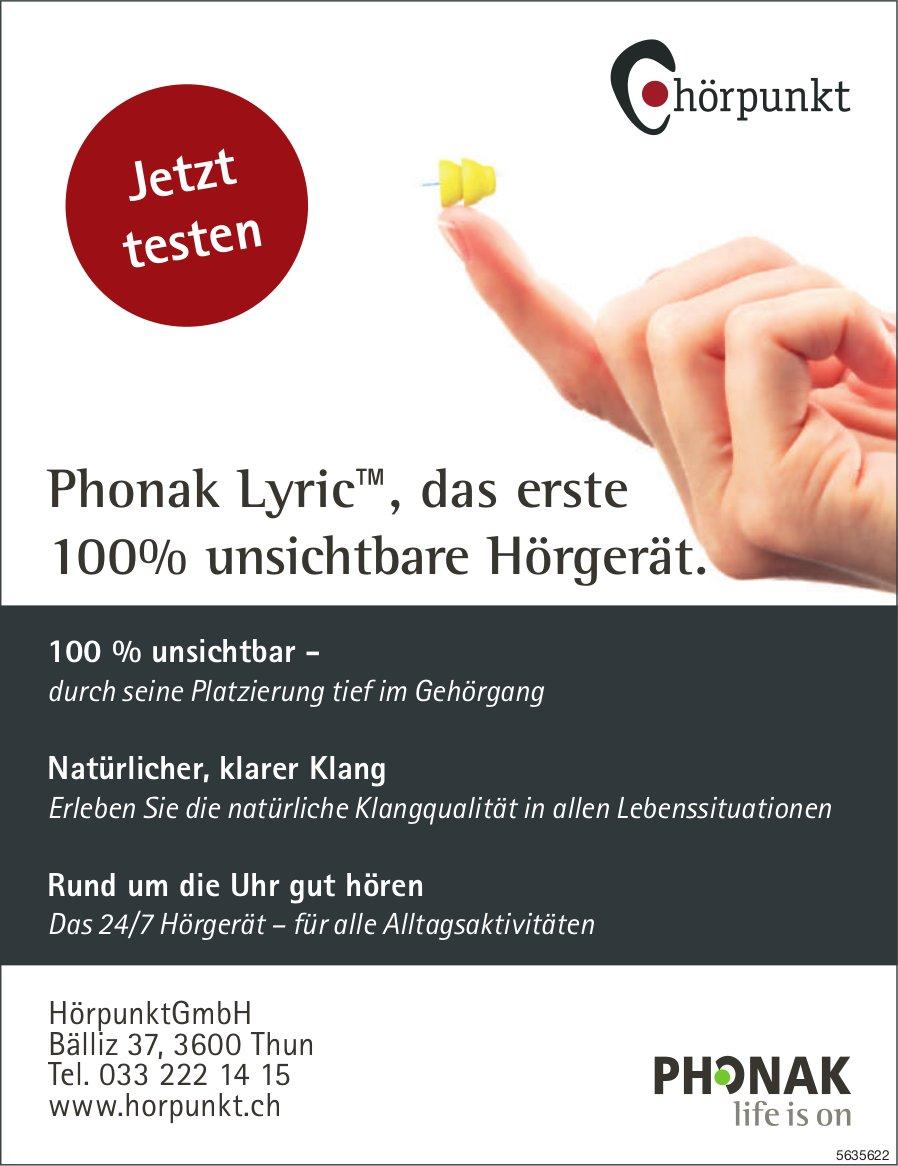 HörpunktGmbH, Thun - Phonak Lyric™, das erste 100% unsichtbare Hörgerät.
