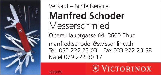 Manfred Schoder Messerschmied, Thun - Verkauf – Schleifservice