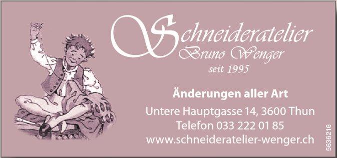 Schneideratelier Bruno Wenger, Thun - Änderungen aller Art