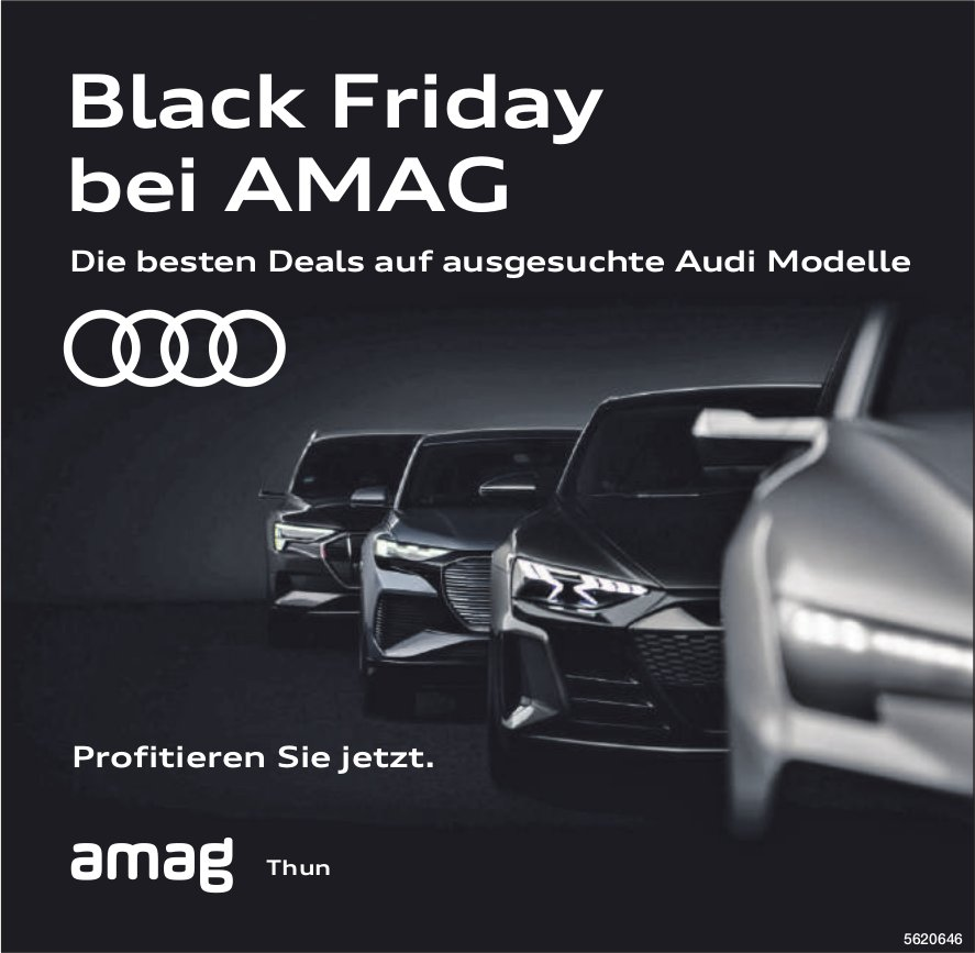 AMAG Thun - Black Friday bei AMAG