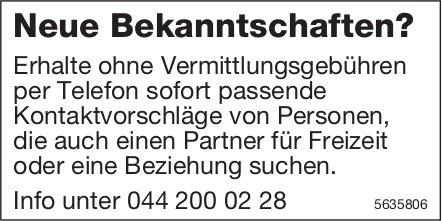 Neue Bekanntschaften? Kontaktvorschläge von Personen, die auch einen Partner für Freizeit suchen.