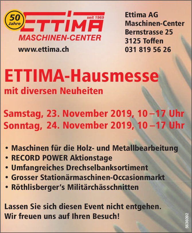 ETTIMA-Hausmesse mit diversen Neuheiten, 23. + 24. November