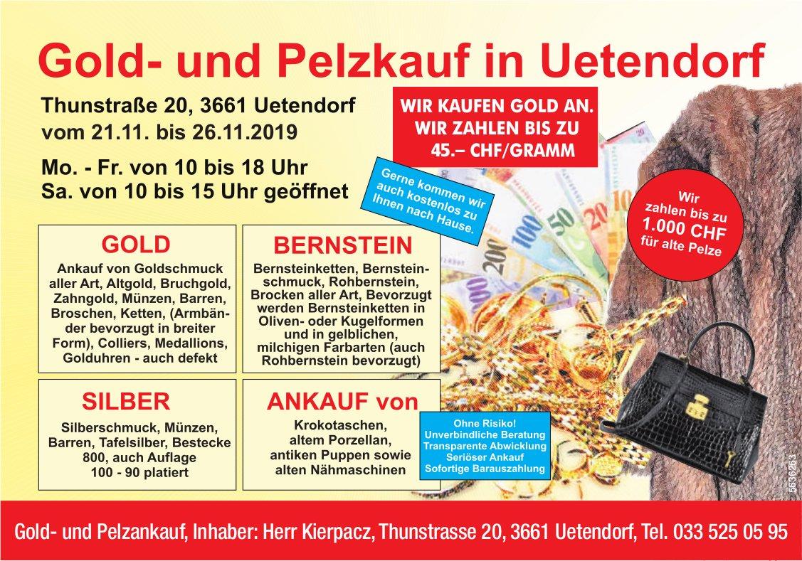 Gold- und Pelzkauf, 21. - 26. November in Uetendorf