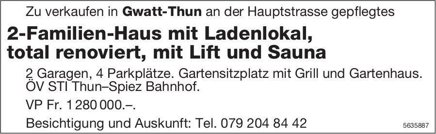 2-Familien-Haus mit Ladenlokal, total renoviert, mit Lift und Sauna in Gwatt-Thun zu verkaufen