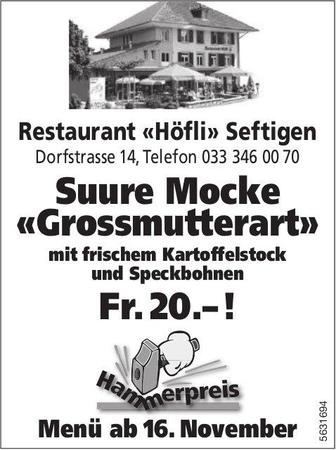 Restaurant «Höfli» Seftigen - Suure Mocke «Grossmutterart», Menü ab 16. November