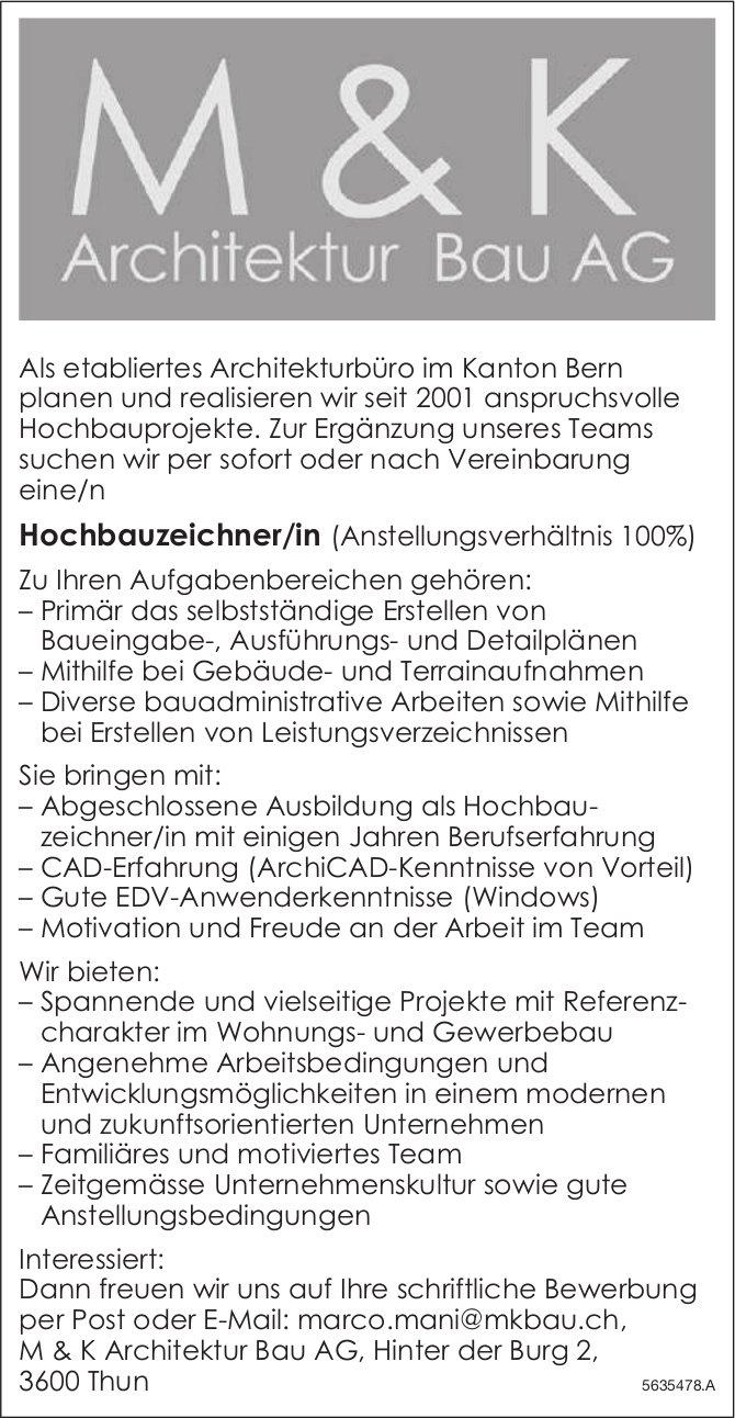 Hochbauzeichner/in (Anstellungsverhältnis 100%) bei M & K Architektur Bau AG gesucht