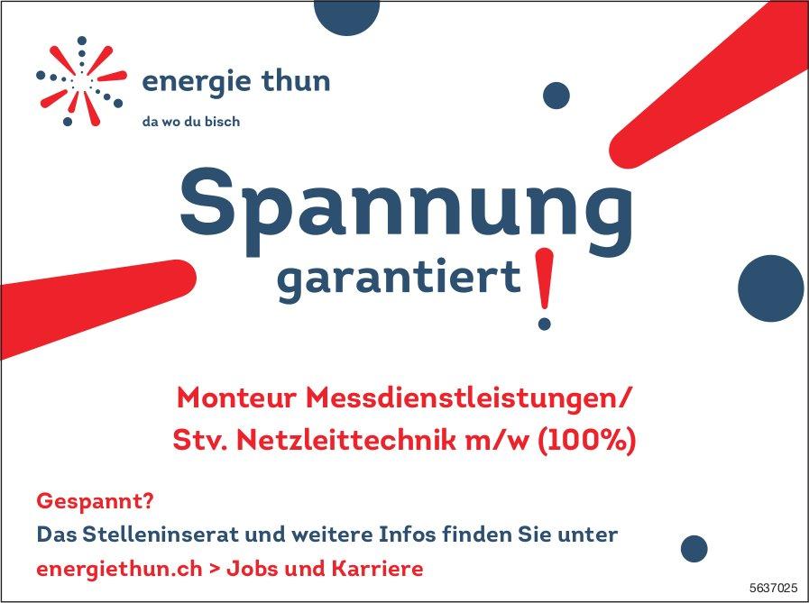 Monteur Messdienstleistungen/ Stv. Netzleittechnik m/w (100%), Energie Thun, gesucht