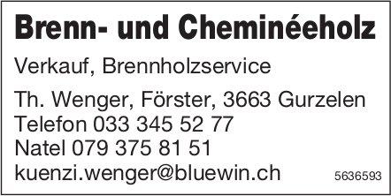 Brenn- und Cheminéeholz - Th. Wenger, Förster, Gurzelen