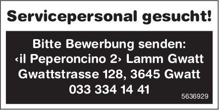 Servicepersonal gesucht! ‹il Peperoncino 2› Lamm Gwatt