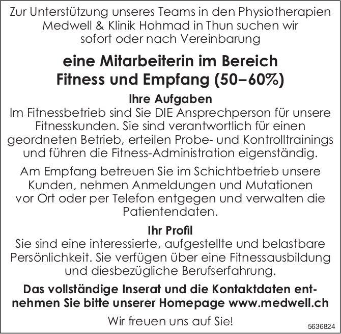 Mitarbeiterin im Bereich Fitness und Empfang (50–60%), Physiotherapien Medwell & Klinik Hohmad, Thun