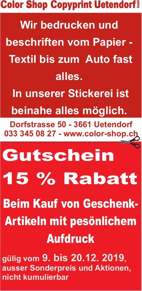 Color Shop Copyprint Uetendorf - Gutschein 15% Rabatt auf Geschenk-Artikeln mit pesönlichem Aufdruck