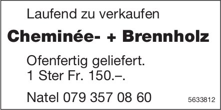 Cheminée- + Brennholz zu verkaufen