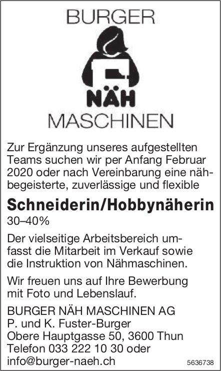 Schneiderin/Hobbynäherin 30–40%, BURGER NÄH MASCHINEN AG, Thun, gesucht