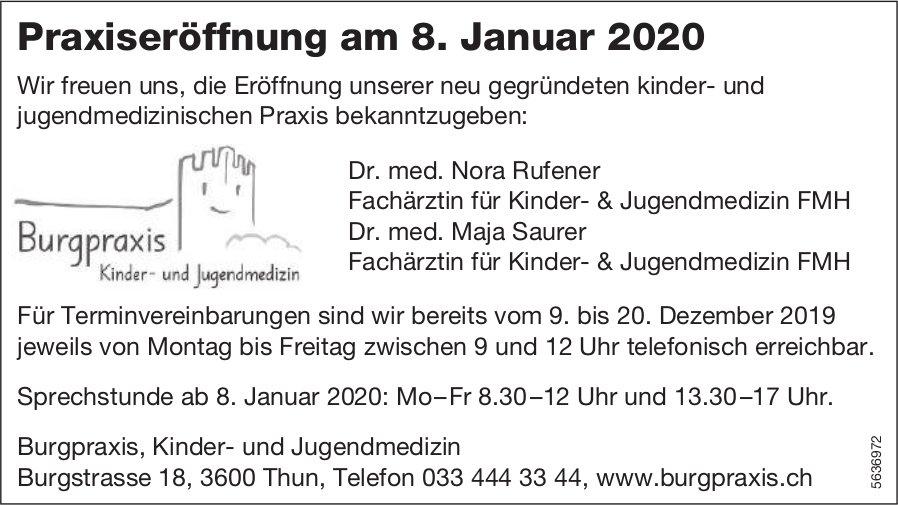 Praxiseröffnung am 8. Januar 2020 - Burgpraxis, Burgpraxis, Kinder- und Jugendmedizin, Thun