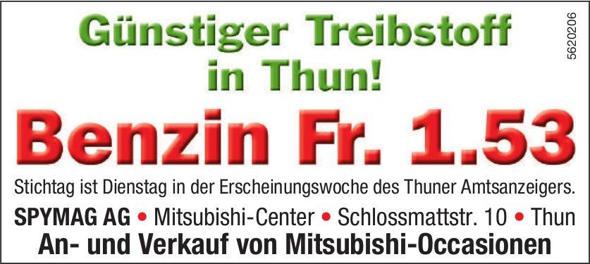SPYMAG AG - Günstiger Treibstoff in Thun! Benzin Fr. 1.53