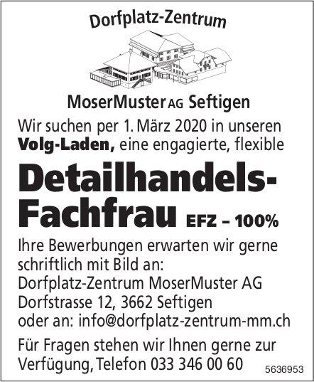 Detailhandels- Fachfrau EFZ – 100%, Volg-Laden, MoserMuster AG, Seftigen, gesucht