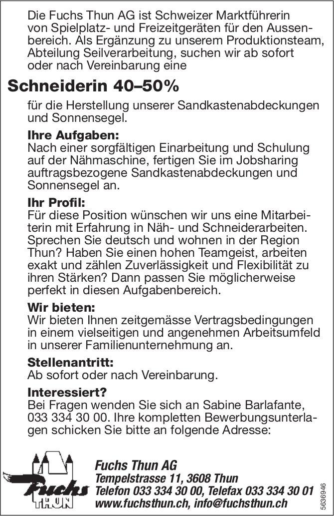 Schneiderin 40–50%, Fuchs Thun AG, gesucht