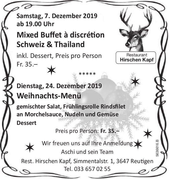 Restaurant Hirschen Kapf - Mixed Buffet à discrétion Schweiz & Thailand, 7. Dez. + Weihnachts-Menü