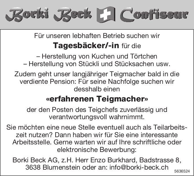 Tagesbäcker/-in & «erfahrener Teigmacher», Borki Beck AG, Blumenstein, gesucht