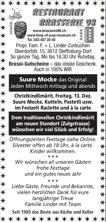Restaurant Brasserie 98 - Traditionellen Christkindlimärit, 13. Dez. am neuen Standort (Zulgstrasse)