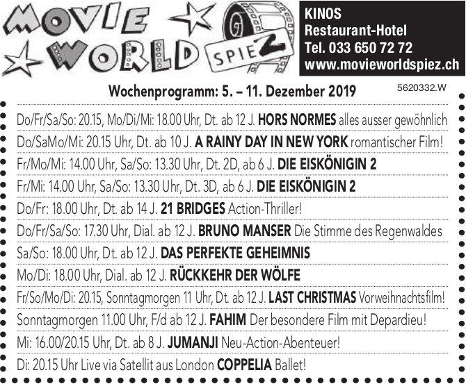 MOVIE WORLD SPIEZ - Wochenprogramm vom 5. –bis 11. Dezember