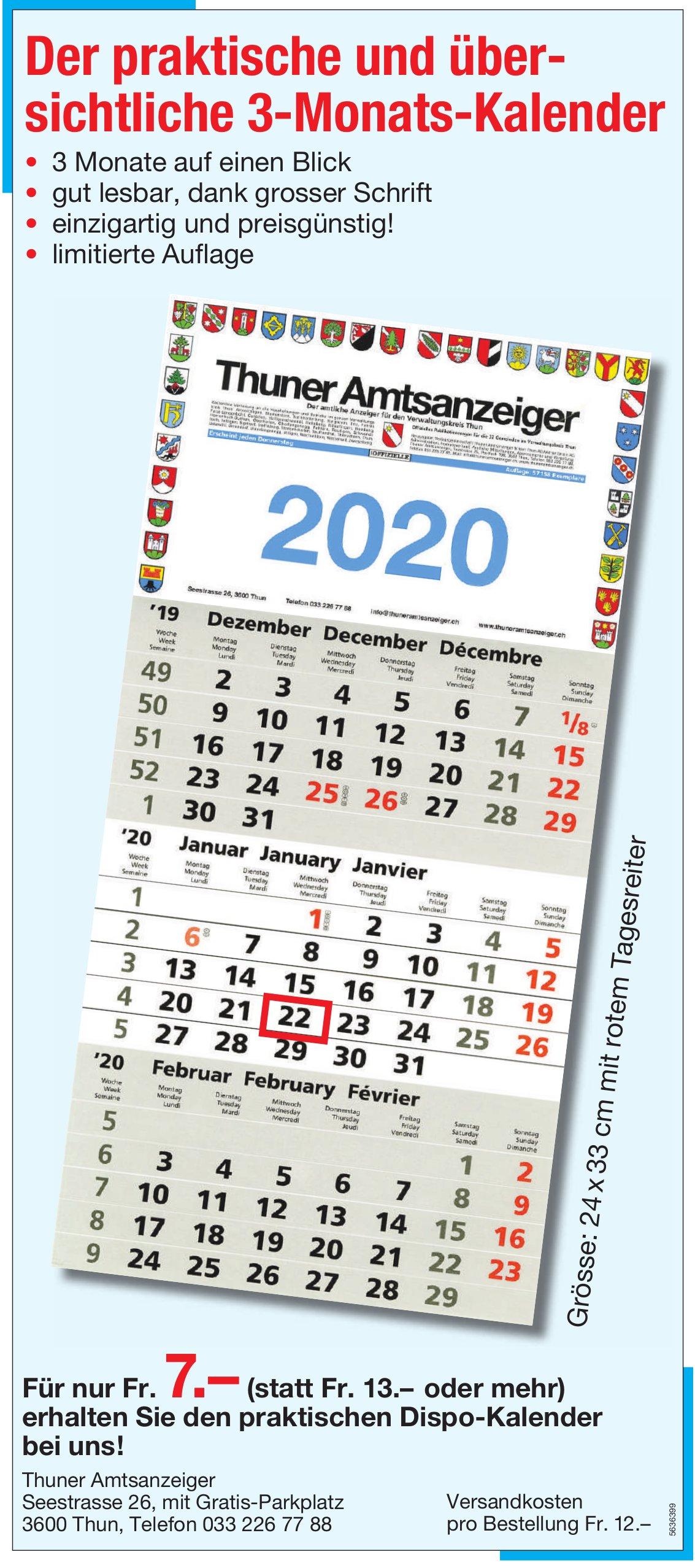Thuner Amtsanzeiger - Der praktische und über- sichtliche 3-Monats-Kalender