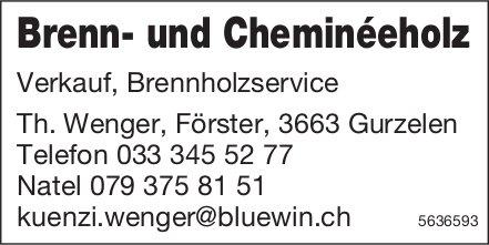 Brenn- und Cheminéeholz zu verkaufen - Th. Wenger, Förster