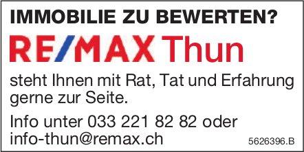 IMMOBILIE ZU BEWERTEN? RE/MAX Thun steht gerne zur Seite.