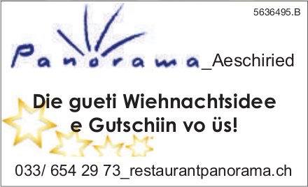 Panoram Aeschiried - Die gueti Wiehnachtsidee e Gutschiin vo üs!
