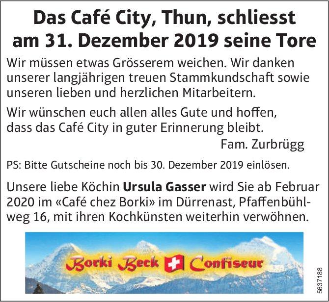 Das Café City, Thun, schliesst am 31. Dezember 2019 seine Tore