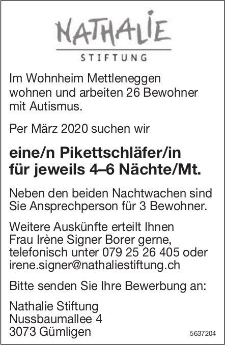 Pikettschläfer/in für jeweils 4–6 Nächte/Mt., Nathalie Stiftung, Gümligen, gesucht