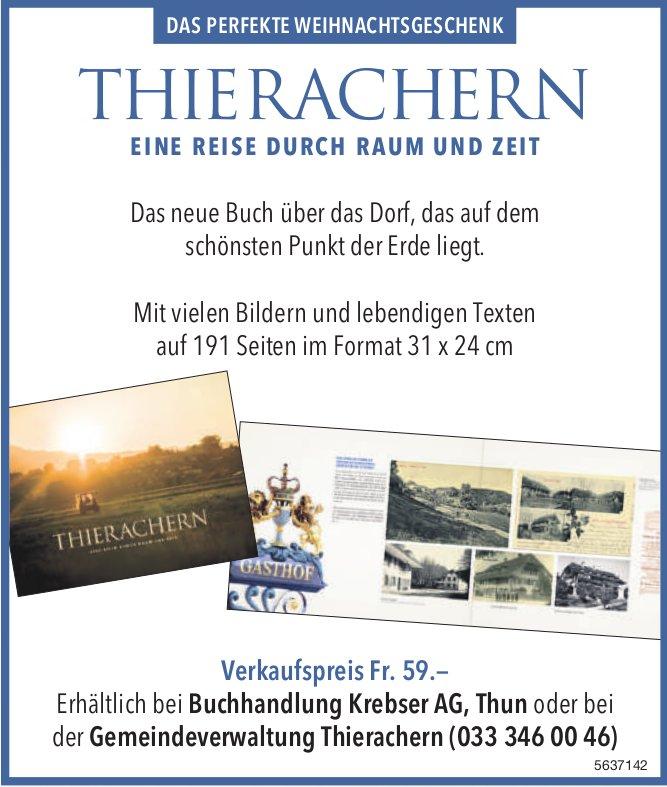 THIERACHERN, EINE REISE DURCH RAUM UND ZEIT - Das neue Buch über das Dorf