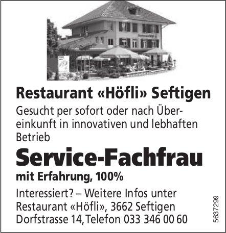 Service-Fachfrau, Restaurant «Höfli» Seftigen, gesucht
