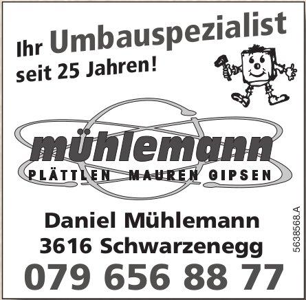 Mühlemann - Ihr Umbauspezialist seit 25 Jahren!