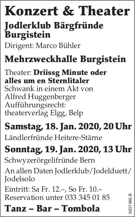 Jodlerklub Bärgfründe Burgistein - Konzert & Theater, 18. + 19. Januar