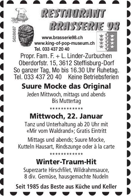 Restaurant Brasserie 98 - Suure Mocke das Original/ Tanz und Unterhaltung/ Winter-Traum-Hit