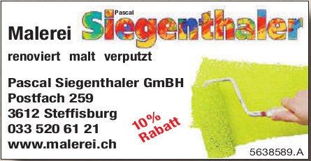 Pascal Siegenthaler GmBH,  Steffisburg, Malerei