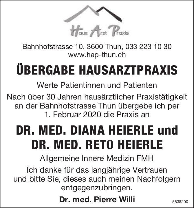 ÜBERGABE HAUSARZTPRAXIS - DR. MED. DIANA HEIERLE und DR. MED. RETO HEIERLE
