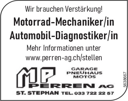 Motorrad-Mechaniker/in & Automobil-Diagnostiker/in, MP Perren AG, St. Stephan, Gesucht