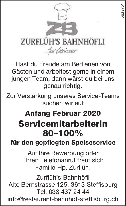 Servicemitarbeiterin 80–100%, Zurflüh's Bahnhöfli, Gesucht