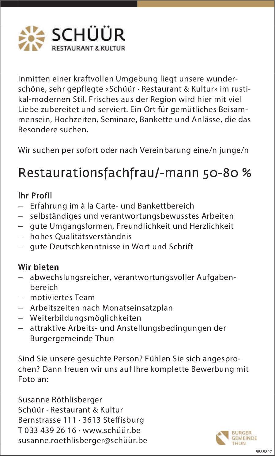 Restaurationsfachfrau/-mann 50-80 %, Schüür, Restaurant & Kultur,  Steffisburg, Gesucht