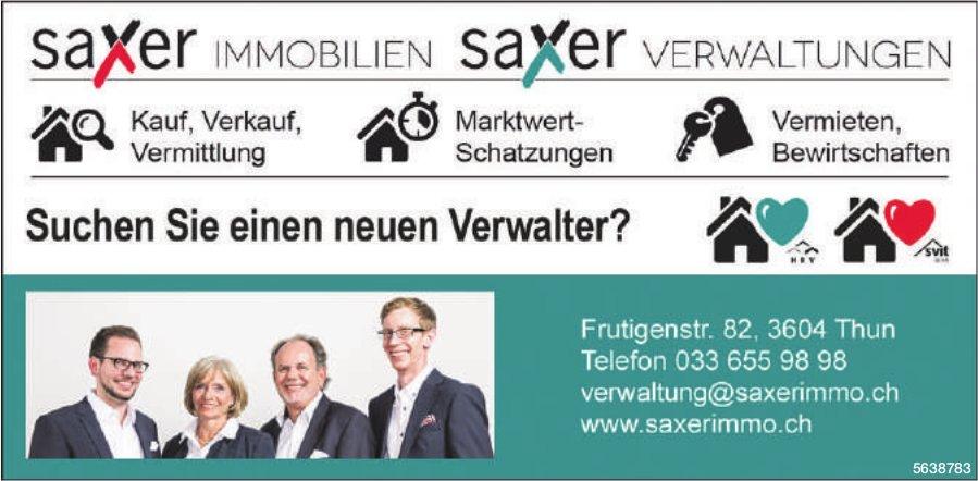 Saxer Immobilien/ Saxer Verwaltugen - Suchen Sie einen neuen Verwalter?