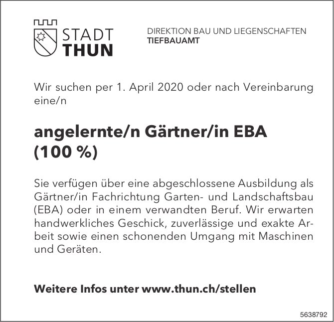 Angelernte/n Gärtner/in EBA (100 %), STADT THUN, Gesucht