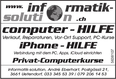 Informatik-solution - Computer-Hilfe, iPhone-Hilfe, Privat-Computerkurse
