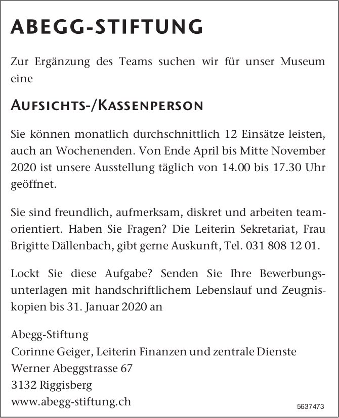 Aufsichts-/Kassenperson, Abegg-Stiftung, Riggisberg, gesucht
